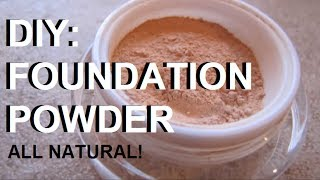 DIY Makeup - Make Your Own All Natural & Organic Cosmetic Foundation Powder (Simple Ingredients)