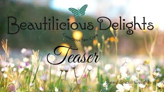Beautilicious Delights - Natural Organic Cosmetics Teaser